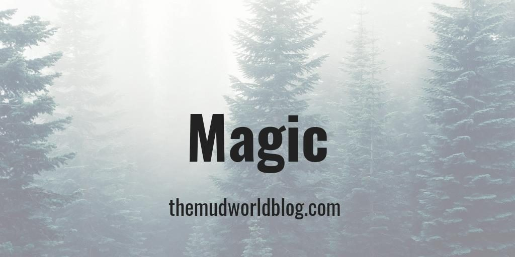As much as I would like to write one definitive blog post about magic, I will save that for later, so this is very much work in progress. The rules of magic. Divine magic. The cost of magic. The corruption and the dark side. All the good stuff.