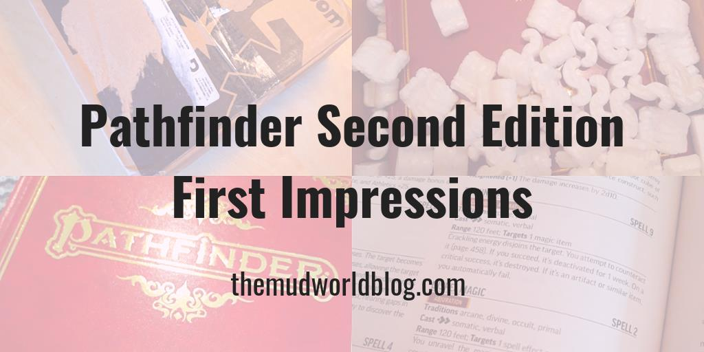 Pathfinder Second Edition First Impression - The Mudworld Blog